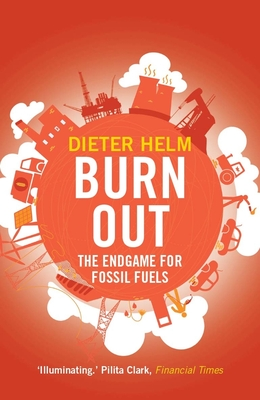 Burn Out: The Endgame for Fossil Fuels Cover Image