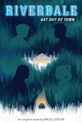 Get Out of Town (Riverdale, Novel 2) Cover Image