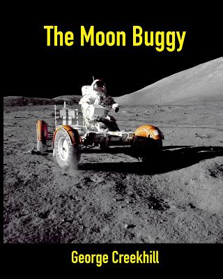 The Moon Buggy: Lunar Roving Vehicle (Space #1) Cover Image