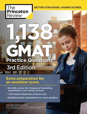 1,138 GMAT Practice Questions, 3rd Edition (Graduate School Test Preparation) Cover Image