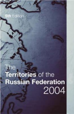 Cover for The Territories of the Russian Federation 2004