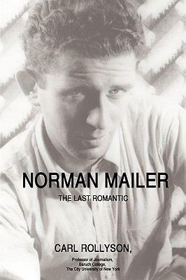 Norman Mailer: The Last Romantic Cover Image
