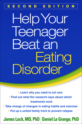 Help Your Teenager Beat an Eating Disorder, Second Edition Cover Image