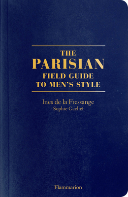 The Parisian Field Guide to Men's Style Cover Image