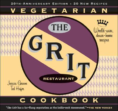 The Grit Cookbook: World-Wise, Down-Home Recipes Cover Image
