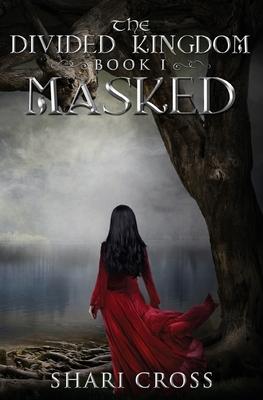 Masked (Divided Kingdom #1) Cover Image