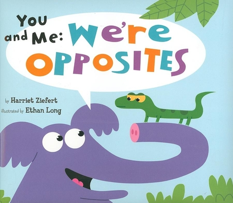You and Me: We're Opposites Cover Image
