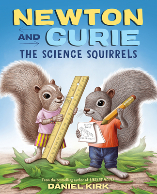 Newton and Curie: The Science Squirrels Cover Image