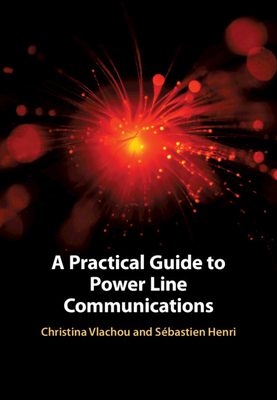 A Practical Guide to Power Line Communications Cover Image