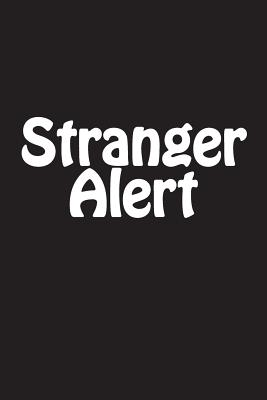 Stranger Alert: Notebook Cover Image