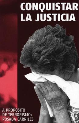 Conquistar La Justicia: A Propósito del Terrorismo de Posada Carriles (Ocean Sur) Cover Image