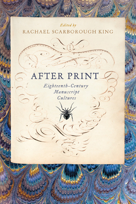 After Print: Eighteenth-Century Manuscript Cultures Cover Image