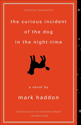 The Curious Incident of the Dog in the Night-Time (Vintage Contemporaries) Cover Image
