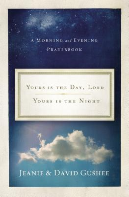 Yours Is the Day, Lord, Yours Is the Night Cover