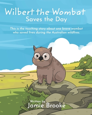 Wilbert the Wombat Saves the Day Cover Image