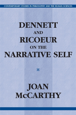 Dennett and Ricoeur on the Narrative Self Cover