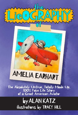 Cover for The Lieography of Amelia Earhart