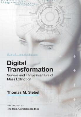 Digital Transformation: Survive and Thrive in an Era of Mass Extinction Cover Image