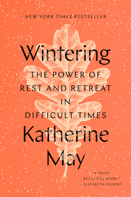 Wintering: The Power of Rest and Retreat in Difficult Times Cover Image
