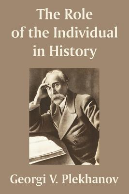 The Role of the Individual in History Cover Image