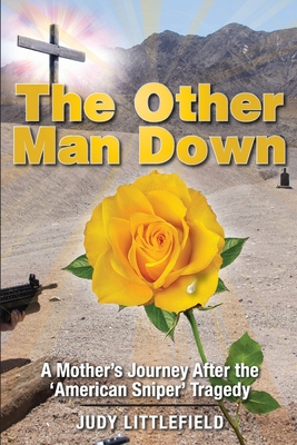 The Other Man Down: A Mother's Journey After the 'American Sniper' Tragedy. Cover Image