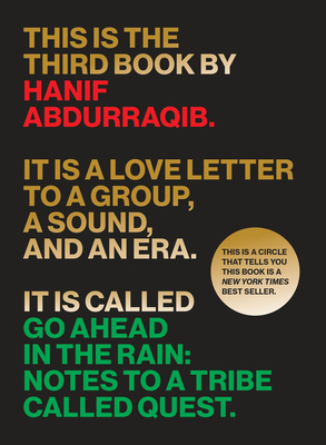 Go Ahead in the Rain: Notes to a Tribe Called Quest Cover Image