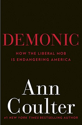 Demonic: How the Liberal Mob Is Endangering America Cover Image