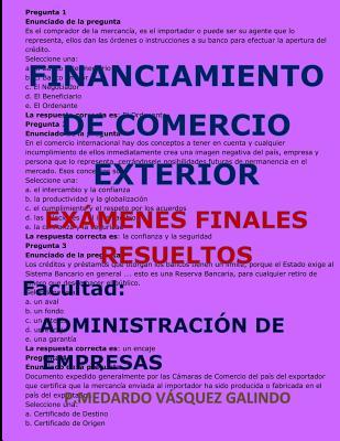 Financiamiento de Comercio Exterior-Exámenes Finales Resueltos: Facultad: Administración de Empresas Cover Image
