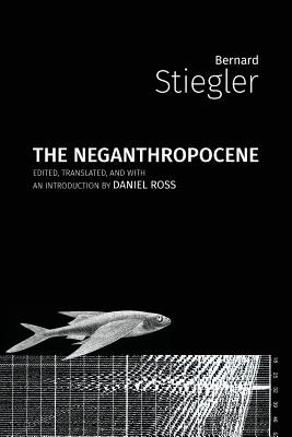 The Neganthropocene Cover Image