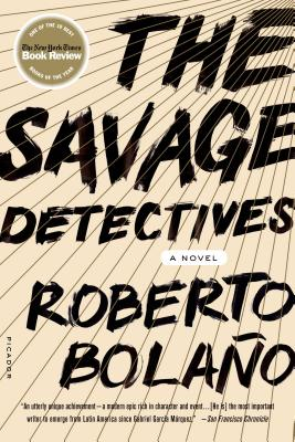 The Savage Detectives: A Novel Cover Image