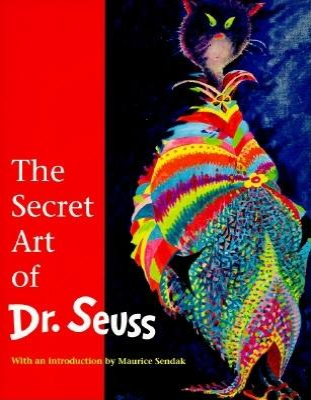 The Secret Art of Dr. Seuss Cover Image