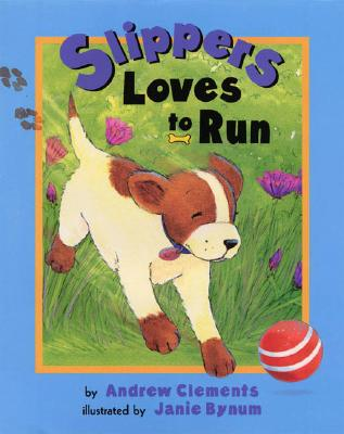 Slippers Loves to Run Cover