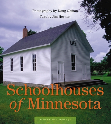 Schoolhouses of Minnesota Cover Image