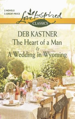 The Heart of a Man and a Wedding in Wyoming Cover