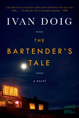 The Bartender's Tale (Paperback) By Ivan Doig