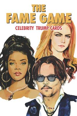 The Fame Game: Celebrity Trump Cards Cover Image
