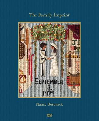 Nancy Borowick: The Family Imprint: A Daughter's Portrait of Love and Loss Cover Image