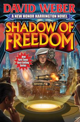 Shadow of Freedom (Honor Harrington  #18) Cover Image