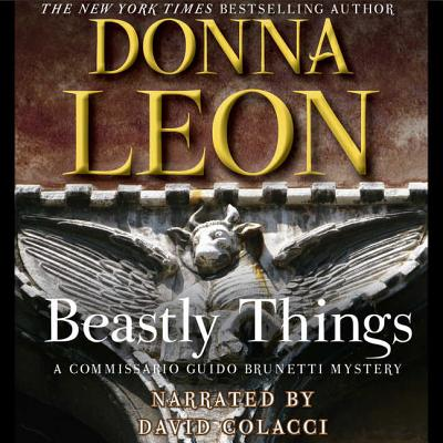 Beastly Things Lib/E (Commissario Guido Brunetti Mystery) cover