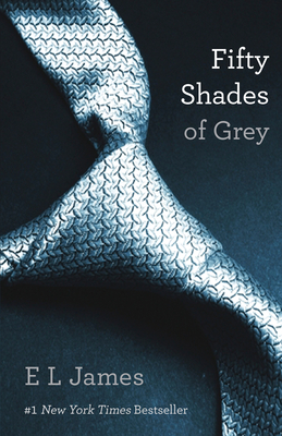 Fifty Shades of Grey: Book One of the Fifty Shades Trilogy (50 Shades Trilogy #1) Cover Image