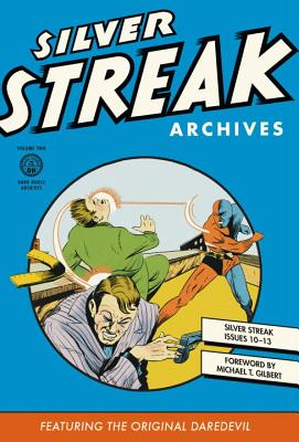 Silver Streak Archives, Volume Two Cover