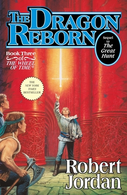 The Dragon Reborn: Book Three of 'The Wheel of Time' Cover Image