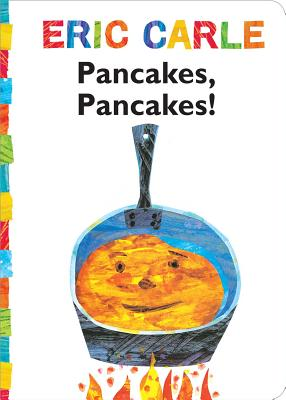 Cover for Pancakes, Pancakes! (The World of Eric Carle)