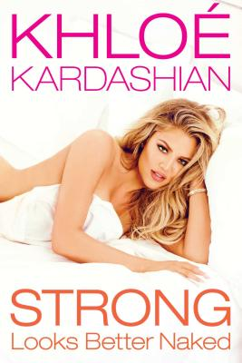 Strong Looks Better Naked Cover Image