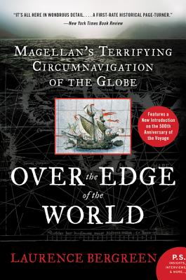 Over the Edge of the World Updated Edition: Magellan's Terrifying Circumnavigation of the Globe Cover Image