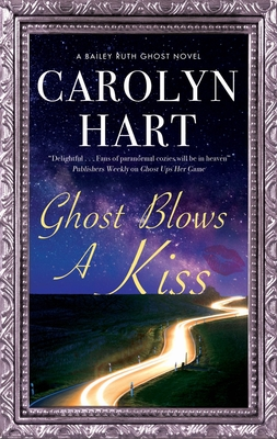 Ghost Blows a Kiss (Bailey Ruth Ghost Novel #10) Cover Image