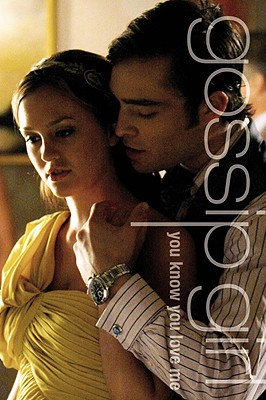 YOU KNOW YOU LOVE ME: A Gossip Girl Novel Cover Image