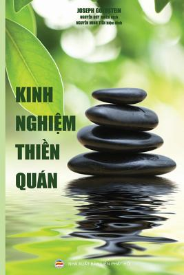 Kinh Nghiệm Thiền Quán: Hướng Dẫn Tu Tập Thiền Quán Trong đời Sống Hằng Ngày Cover Image