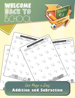 One Page A Day - Addition and Subtraction: Grades K-2, Math Drills, Digits 0-20, Math repetition Practice Problems, Activity Workbook for Kids, Kinder Cover Image
