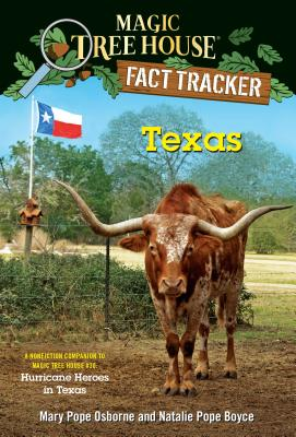 Texas: A nonfiction companion to Magic Tree House #30: Hurricane Heroes in Texas (Magic Tree House (R) Fact Tracker #39) Cover Image